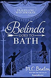 Belinda Goes to Bath (The Traveling Matchmaker series Book 2)