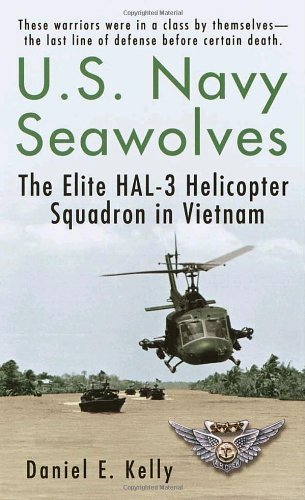 U.S.Navy Seawolves The Elite HAL 3 Helicopter Squadron in Vietnam by Kelly, Daniel E. [Ballantine,2002] (Mass Market Paperback) by Balantine,2002