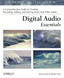 Digital Audio Essentials, Bruce Fries, Marty Fries, 0596008562