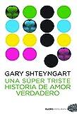 img - for Una s per triste historia de amor book / textbook / text book