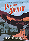 In at the Death (Mordecai Tremaine Mystery)