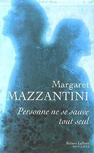 vignette de 'Personne ne se sauve tout seul (Margaret Mazzantini)'