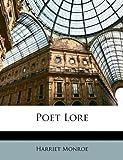 Poet Lore, Harriet Monroe, 1147790507