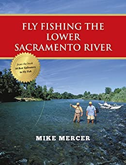 Fly fishing the lower sacramento river ebook for Fishing store sacramento