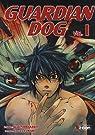 Guardian Dog, tome 1 par Shirakawa