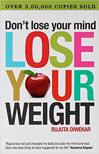 Buy Dont Lose Your Mind Lose Your Weight Book Online At Low Prices