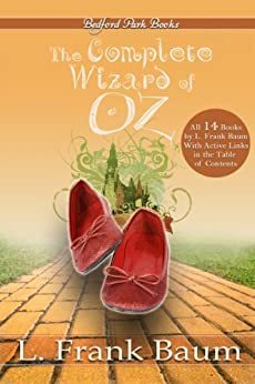 The Complete Wizard of Oz Collection (With Active Table of Contents) by [Baum, L. Frank]