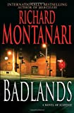 Badlands, Richard Montanari, 0345492420