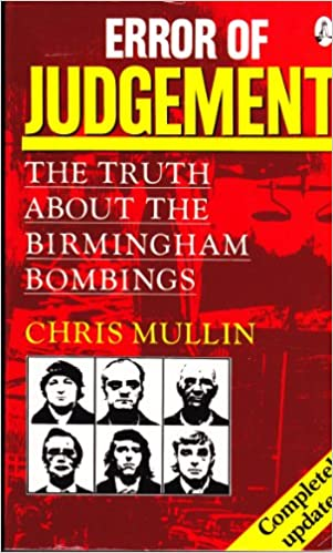 Book Error of Judgement: The Truth About The Birmingham Bombings