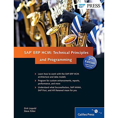 SAP HCM: (SAP HR) Technical Principles and Programming (2nd Edition) Hardcover – January 3, 2015