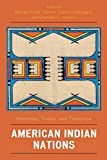 Download American Indian Nations: Yesterday, Today, and Tomorrow (Contemporary Native American Communities) in PDF ePUB Free Online