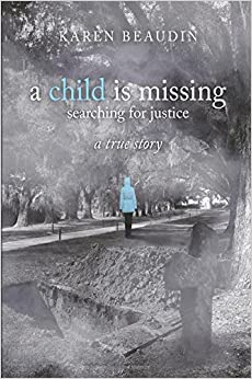 Book A CHILD IS MISSING-SEARCHING FOR JUSTICE A TRUE STORY