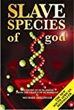 Slave Species of God