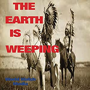 The Earth Is Weeping Audiobook