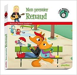 Amazon Fr Livre Musical Mon Premier Renaud Melanie
