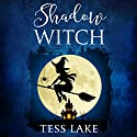 Shadow Witch: Torrent Witches Cozy Mysteries, Book 6 Audiobook by Tess Lake Narrated by Natalie Duke