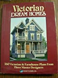 Victorian Dream Homes, Paulette: Editor Mulvin, 0918894913