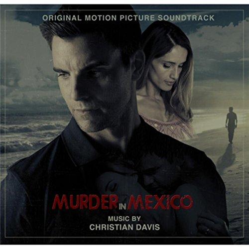 Murder in Mexico (Original Motion Picture Soundtrack)