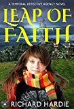 Book cover image for Leap of Faith (The Temporal Detective Agency Book 1)