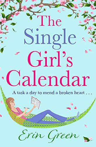The Single Girl's Calendar: A fantastic, feel-good Rom ()
