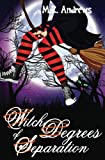 Witch Degrees of Separation: A Witch Squad Cozy Mystery #3 (Volume 3) by  M.Z. Andrews in stock, buy online here