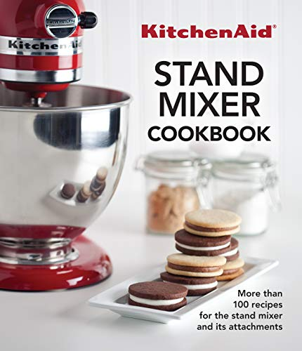 KitchenAid Stand Mixer Cookbook (Best Bread Recipe For Kitchenaid Mixer)