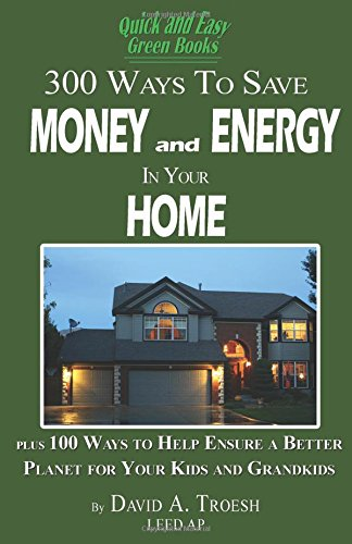 300 Ways to Save Money and Energy at Home PDF