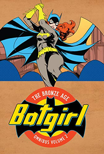 Pdf Graphic Novels Batgirl: The Bronze Age Omnibus Vol. 2