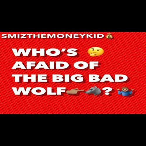 Who's Afraid Of The Big Bad Wolf?