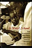 img - for A Model School: How Philadelphia's Gesu School Is Remaking Inner-City Education by Jerrold K. Footlick (2004-01-01) book / textbook / text book
