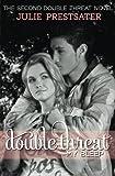 Double Threat My Bleep, Julie Prestsater, 1456403273
