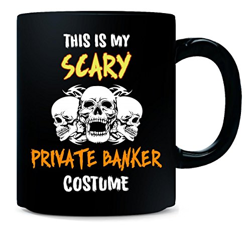 This Is My Scary Private Banker Costume Halloween Gift - Mug -
