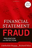 Financial Statement Fraud, Zabihollah Rezaee and Richard Riley, 0470455705