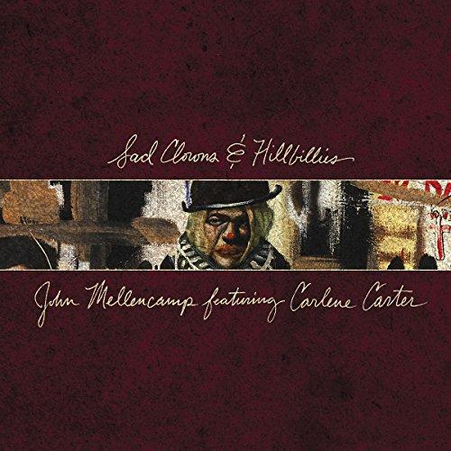 John Mellencamp - Sad Clowns & Hillbillies - Zortam Music