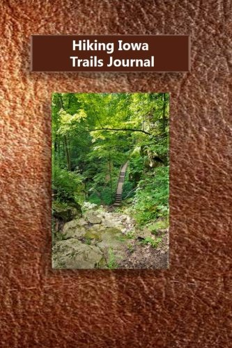Hiking Iowa Trails Journal ()