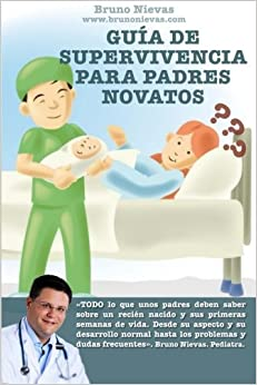 Book Guía de supervivencia para padres novatos: Cómo sobrevivir a un recién nacido