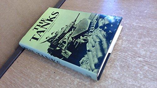 The Tanks: History of the Royal Tank Regiment, (Royal Tank Regiment)