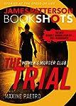 The Trial: A BookShot: A Women's Murd...