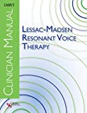 Lessac-Madsen Resonant Voice Therapy 9781597563116