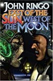 East of the Sun, West of the Moon, John Ringo, 1416520597