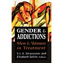 Gender and Addictions: Men and Women in Treatment (Library of Substance Abuse and Addiction Treatment)