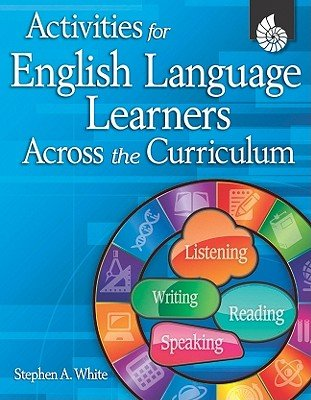 Activities for English Language Learners Across the Curriculum [With CDROM] [ACTIVITIES FOR ENGLISH LA-W/CD] [Paperbac