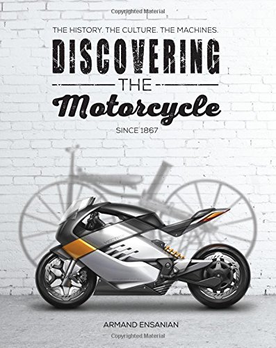 Pdf Transportation Discovering the Motorcycle: The History. The Culture. The Machines.