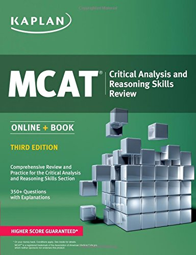 MCAT Critical Analysis and Reasoning Skills Review: Online + Book (Kaplan Test Prep)