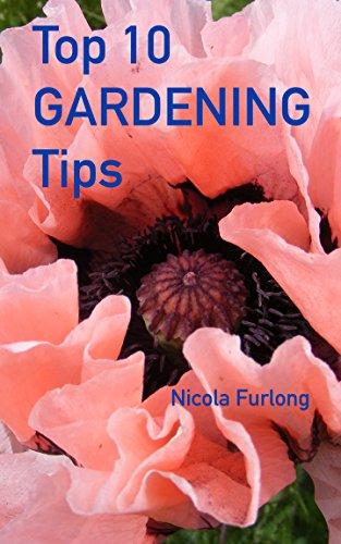 Top Ten Gardening Tips: The How-To Perennial Gardening Guide for Everyone