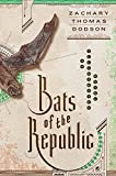 Bats of the Republic: An Illuminated Novel