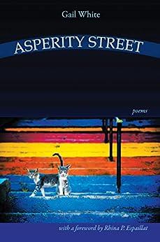 Asperity Street - Poems (English Edition) por [White, Gail]