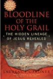 Bloodline of the Holy Grail: The Hidden Lineage