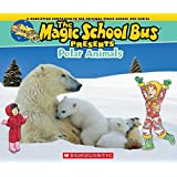 The Magic School Bus Presents: Polar Animals