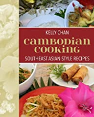 Experience all the exotic flavors of a far off land in Kelly C. Chan's Cambodian Cooking: South East Asian Style. All of Cambodia's robust flavors, fresh ingredients, and inventive dishes are right at your fingertips. Whether you're a new coo...